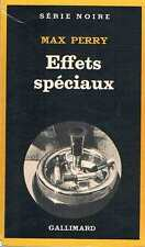 Effets Speciaux   Max Perry Serie Noire