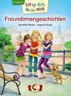 Ich für dich, du für mich - Freundinnengeschichten von Annette Moser (2013, Gebundene Ausgabe)