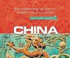 China - Culture Smart!: The Essential Guide to Customs & Culture by Kathy Flower (CD-Audio, 2016)