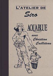 Aquablue-de-SIRO-Tirage-de-Tete-180-ex-neuf-numerote-et-signe