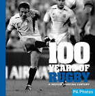 100 Years of Rugby: A British Sporting Century by AE Publications (Paperback, 2008)