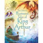 Illustrated Tales of King Arthur by Sarah Courtauld (Hardback, 2014)