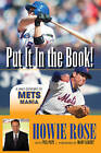Put It in the Book!: A Half-Century of Mets Mania by Howie Rose (Hardback, 2013)