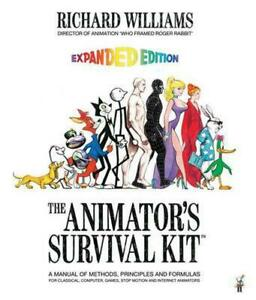 The Animator's Survival Kit: A Manual of Methods, Principles and Formulas for Cl