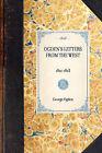 Ogden's Letters from the West: 1821-1823 by George Ogden (Hardback, 2007)