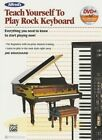 Alfred's Teach Yourself to Play Rock Keyboard: Everything You Need to Know to Start Playing Now!, Book & DVD by Joe Bouchard (Paperback / softback, 2015)