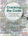 Cracking the Code: A Quick Reference Guide to Interpreting Patient Medical Notes by M&K Update Ltd (Paperback, 2015)
