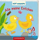 Mini-Karaoke: Alle meine Entchen (2016, Gebundene Ausgabe)