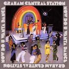 Now Do U Wanna Dance by Graham Central Station (CD, Mar-2006, Collectables)
