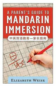 A-Parent-039-s-Guide-to-Mandarin-Immersion-Like-New-Used-Free-P-amp-P-in-the-UK