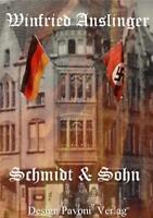 *  WINFRIED ANSLINGER - SCHMIDT & SOHN