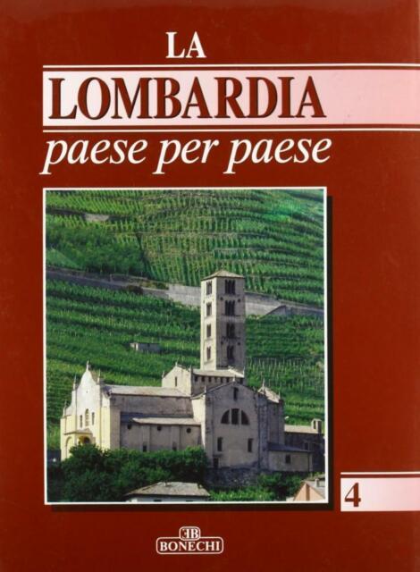 La Lombardia paese per paese Vol. 4 - Cassolnovo/Cividate Pia - Rilegato Bonechi