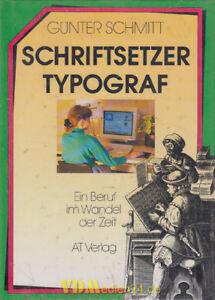 Schriftsetzer-Typograf-Ein-Beruf-im-Wandel-der-Zeit-Guenter-Schmitt