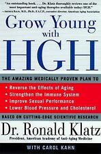 Grow Young with HGH: The Amazing Medically Proven Plan to Reverse Aging