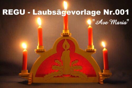 REGU - Laubsägevorlage Schwibbogen  Ave Maria  Nr.001/28 = einfache Vorlage +