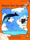 Watch Out for Whales: Fluency: Level 1 by Pam Holden (Paperback, 2004)