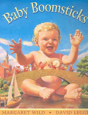 1 of 1 - BABY BOOMSTICKS  by David Legge, Margaret Wild (Paperback, 2004) VGC