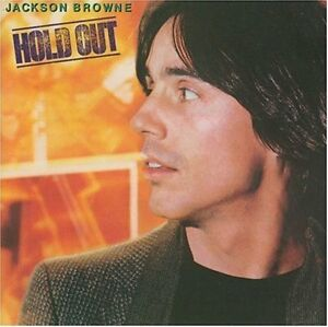 JACKSON-BROWNE-034-HOLD-OUT-034