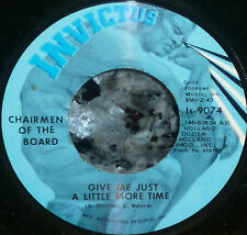 "* * CLEAN M- ""GIVE ME JUST A LITTLE MORE TIME"" 1970 #3 CHAIRMEN OF THE BOARD 45!"