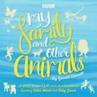 My Family and Other Animals: BBC Radio 4 Full-Cast Dramatization by Gerald Durrell (CD-Audio, 2016)