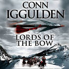 Lords of the Bow Abridged 5/300 by Conn Iggulden (CD-Audio, 2008)