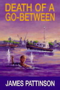 Good-Death-of-a-Go-between-Hardcover-Pattinson-James-0709061501