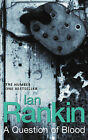 A Question of Blood by Ian Rankin (Paperback, 2004)