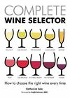Complete Wine Selector by Katherine Cole (Hardback, 2013)