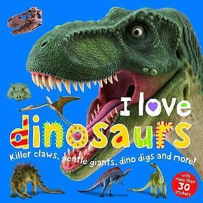 (Good)-I Love Dinosaurs Sticker Book (I Love Sticker Books) (Paperback)-Roger Pr