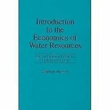 INTRODUCTION TO THE ECONOMICS OF WATER RESOURCES - NEW PAPERBACK BOOK