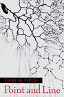 Point and Line by Thalia Field (Paperback, 2003)