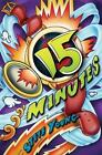 15 Minutes by Steve Young (2006, Hardcover)