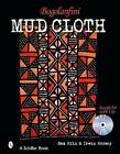Bogolanfini Mud Cloth: Textile Art with CD by Sam Hilu (Mixed media product, 2004)