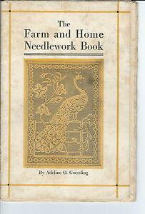MC-174 - 1917 Farm and Home Needlework Book, Adeline O. Goessling Illustrated