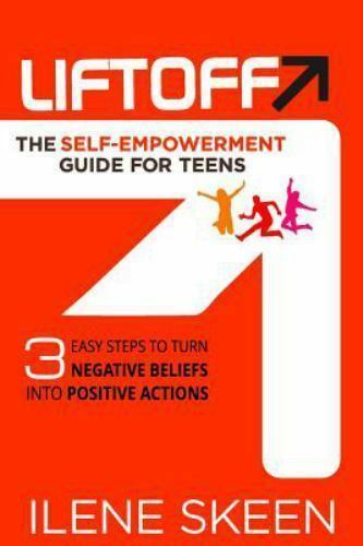 Liftoff: The Self-Empowerment Guide for Teens 1