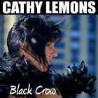 Black Crow von Cathy Lemons (2014)