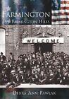 Farmington and Farmington Hills by Debra Anne Pawlak (Paperback / softback, 2003)