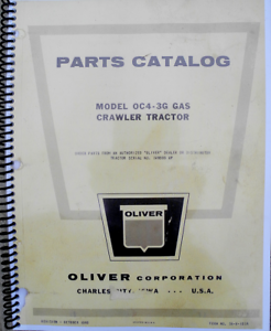 Parts Manual for Oliver OC-4 OC-46 Crawlers with 3 cylinder Hercules GO-130