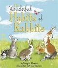 The Wonderful Habits of Rabbits by Templar Publishing (Paperback, 2016)