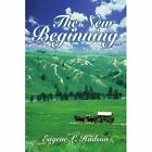 The Beginning 9781420824322 by Eugene L. Hudson Book