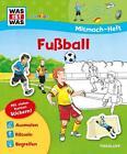 Mitmach-Heft Fußball von Birgit Bondarenko (2016, Taschenbuch)