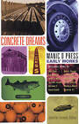 Concrete Dreams by Manic D Press,U.S. (Paperback, 2002)