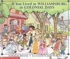 If You Lived in Colonial Williamsburg by Barbara Brenner Paperback