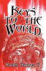 Keys to the World by Ralph Harper II (Paperback / softback, 2009)