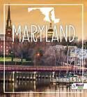 Maryland by Angie Swanson (Hardback, 2016)