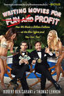 Writing Movies for Fun and Profit: How We Made a Billion Dollars at the Box Office and You Can, Too! by Thomas Lennon, Robert Ben Garant (Hardback, 2011)