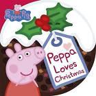 Peppa Loves Christmas by Penguin Books Ltd (Board book, 2016)