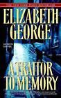 A Traitor to Memory by Elizabeth George (Paperback / softback, 2009)