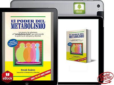 El Poder del Metabolismo+Guia de Alimentos Frank Suarez