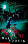 Horror House by Mary Hooper (Paperback, 2004)